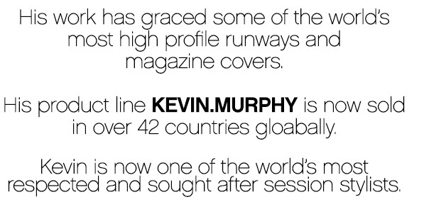 KEVIN.MURPHY SKIN CARE FOR HAIR